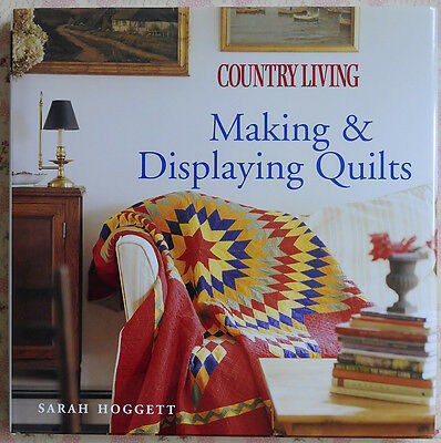 Livre PATCHWORK MAKING & DISPLAYING QUILTS Country living