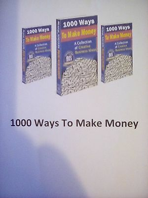 1000 Ways To Make Money (A collection of creative business ideas) + Free Bonus