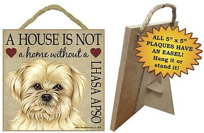 A house is not a home without a Lhasa Apso wood sign gift
