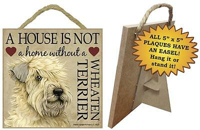 A house is not a home without a Wheaten wood sign Wheaton Terrier gift