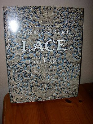 'An Illustrated Guide to Lace' Hardback Book by Emily Reigate - 1986
