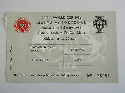 FOOTBALL MATCH TICKET - WORLD CUP 1986 - MALTA v PORTUGAL - 10TH FEBRUARY 1985