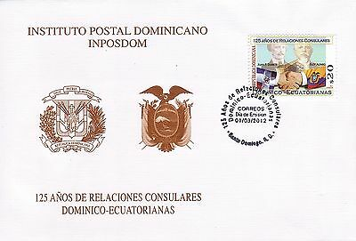 DOMINICAN  DIPLOMATIC RELATIONS WITH ECUADOR Sc 1522 FDC 2012