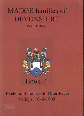 Madge Family of Devonshire Genealogy Book