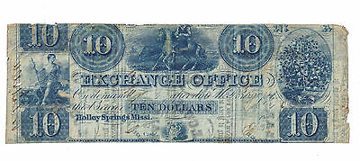 1862 $10 Obsolete Currency Exchange Office Holly Springs Mississippi Very Rare