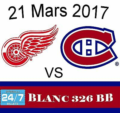 2017-03-21 Detroit Red Wings at Montreal Canadiens Tickets - WHITES 326BB
