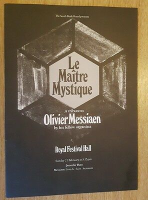 Programme For Le Maitre Mystique - A Tribute To Olivier Messiaen From South Bank