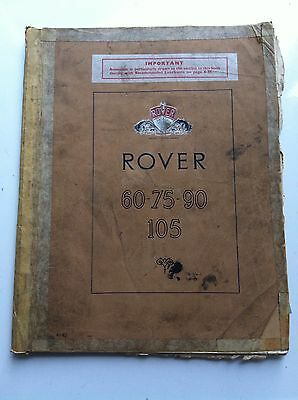 Rover 60 - 75 - 90 - 105 Owners Instruction Manual Well Used But Complete
