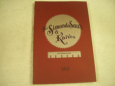 The Simonds Saws & Knives 1919 LN 122-2I