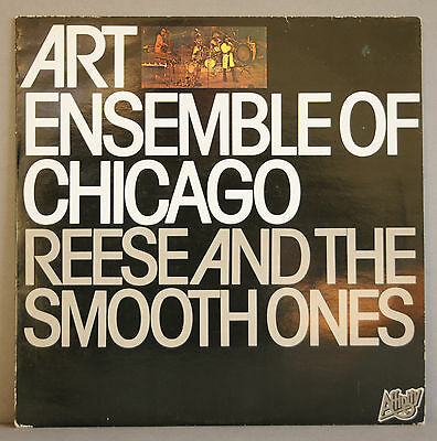 Art Ensemble Of Chicago - Reese & The Smooth Ones - Original Lp - Affinity