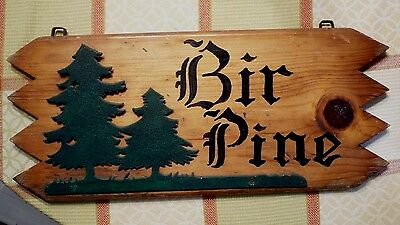 Vintage WOODEN SIGN with cut metal decoration. Hand-made ' BIR PINE ' sign. Exc