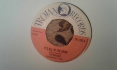 """The Gaylads , It's All In The Game , 7 """" Trojan Records Label"""