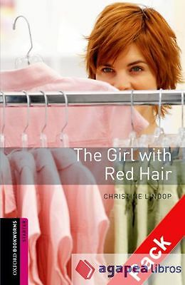 Oxford Bookworms Starter: The Girl with Red Hair CD Pack ED 08. LIBRO NUEVO