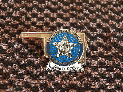 State of OKLAHOMA Insurance Commissioner - John D. Doak Collector Pin  (P80)