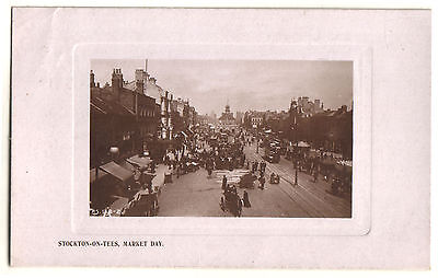 OLD POSTCARD STOCKTON-ON-TEES MARKET DAY REAL PHOTOGRAPH POSTED 1908, p.s. 138-2