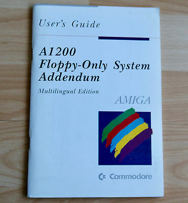 A1200 Floppy - Only System Addendum / Multilingual Edition / User´ Guide