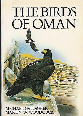 Birds of Oman by Michael Gallagher, Martin Woodcock (Paperback, 1982)