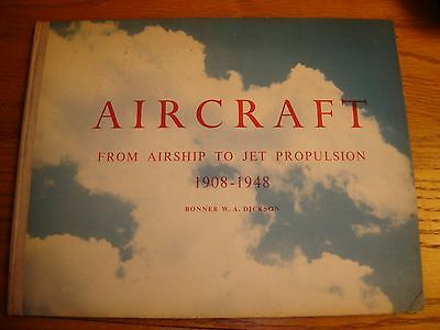 Vintage Book Aircraft From Airship to Jet Propulsion 1908-1948 Vickers Armstrong