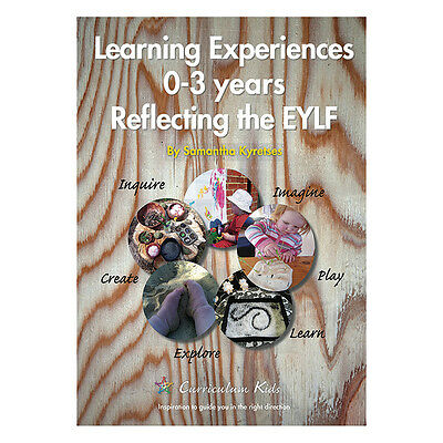 Learning Experiences 0 to 3 Years Reflecting the EYLF