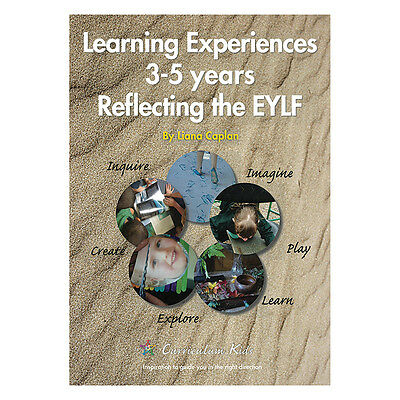 Learning Experiences 3 to 5 Years Reflecting the EYLF