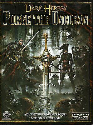 Dark Heresy - Purge the unclean - Adventures of Intrigue, Action & Horror - RPG