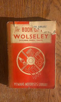 Pitmans Motorists Manual the book of the wolseley 4 cylinder models 1946 to 59