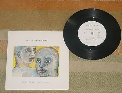 The Weather Prophets. Naked as the day you were born 7'' single