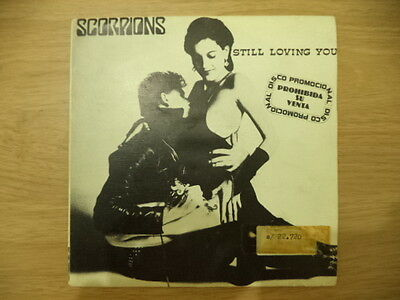 "Scorpions.  Single 7"" Promo. Still Loving You. Heavy"
