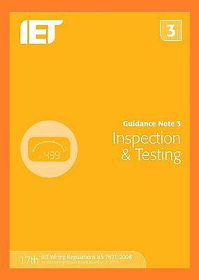 Guidance Note 3: Inspection & Testing (Electrical Regulations) 9781849198738