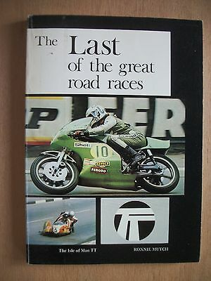 """the Last Of The Great Road Races""  By Ronnie Mutch"