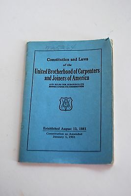 Vintage Constitution and Laws of the United Brotherhood of Carpenters and Joiner