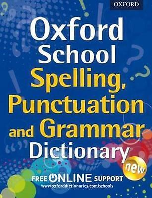 Oxford School Spelling, Punctuation, and Grammar Dictionary (Paperback)