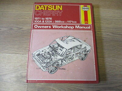 Hardback Haynes Workshop Manual for Datsun Cherry 100A & 120A, 1971 to 1976