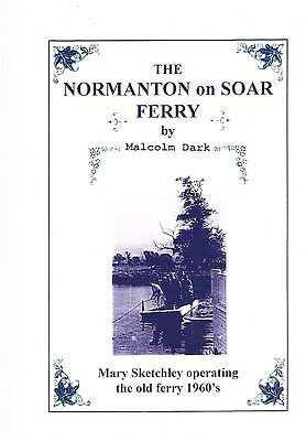 Loughborough The Normanton-On-Soar Ferry