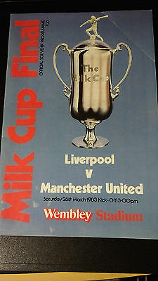Liverpool v Manchester United League Cup Final 26/3/1983 Milk Cup Programme