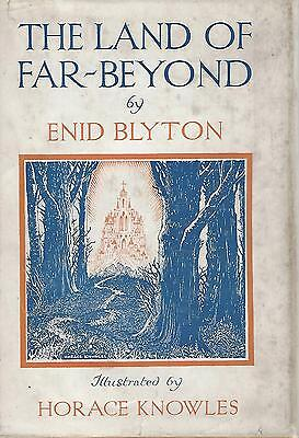 Enid Blyton: The Land of Far-Beyond 2nd Edition