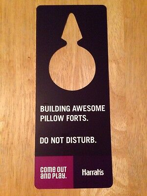 "HARRAH'S VEGAS Do Not Disturb Sign ""BUILDING AWESOME PILLOW FORTS"" Standard Knob"