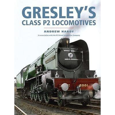 Gresley's Class P2 Locomotives Cock of the north prince of wales Gresley LNER