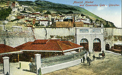 1900s Postcard Moorish market and Casemates Gate GIBRALTAR