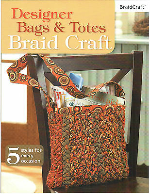 Braid Craft Designer Bags & Totes Softcover Pattern Book (BC1239)