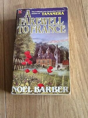 A Farewell To France By Noel Barber Paperback Book