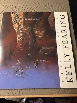 The Mystical World of Kelly Fearing: A Sixty-Year Retrospective SIGNED – 2002