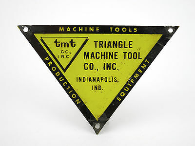Triangle Machine Tool Indianapolis, IN Machinist Equipment Sign Plate Emblem tin