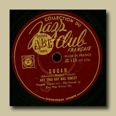 """HOT TRIO RAY MAC KINLEY  Sugar / After you've gone  """"Jazz Club Francais""""   S1254"""