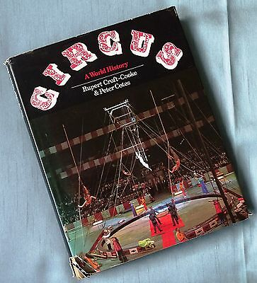 Circus - A World History By Rupert Croft-Cooke & Peter Cotes