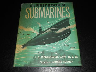 The First Book of the Submarines By J.B. Icenhower (Hardcover)