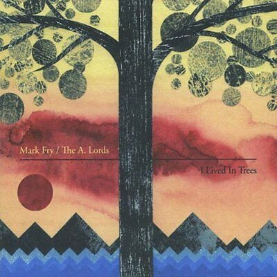 Fry Mark/The A.Lords-I Lived In Trees  VINYL NEU