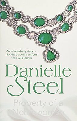BOOK : Property of a Noblewoman by Danielle Steel Paperback New