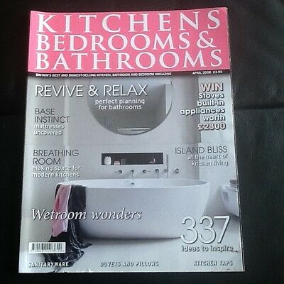 Kitchens Bedrooms & Bathrooms Magazine April 2008