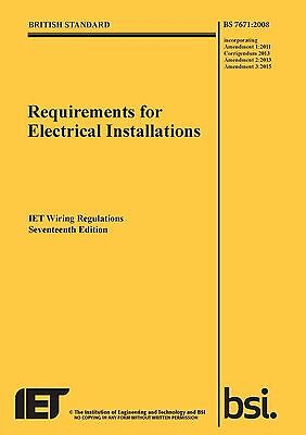 IET Wiring Regulations BS7671:2008 Incorporating Amendment 3:2015, 9781849197694